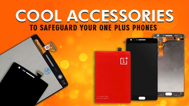 cool-accessories-to-safeguard-your-one-plus-phones