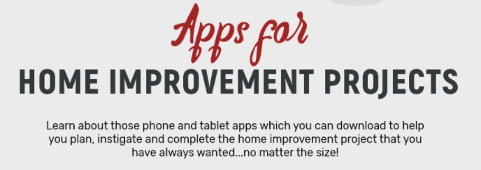 Apps For Home Improvement Projects Infographic Tech Home Apps Techbuzzireland